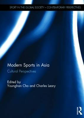 Modern Sports in Asia: Cultural Perspectives