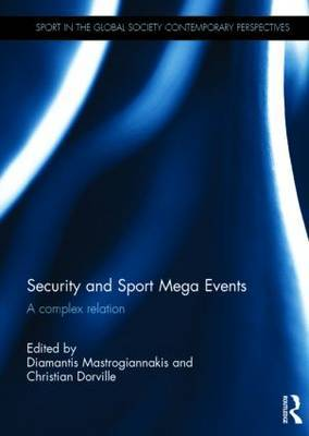 Security and Sport Mega Events: A Complex Relation
