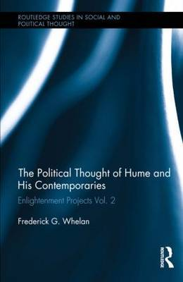 Political Thought of Hume and His Contemporaries: Enlightenment Projects Vol. 2