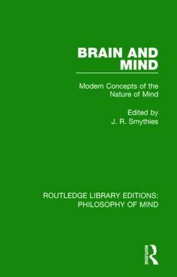 Brain and Mind: Modern Concepts of the Nature of Mind