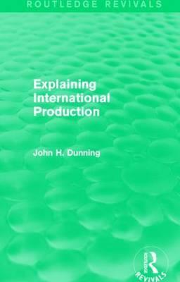 Explaining International Production