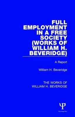 Full Employment in a Free Society: A Report