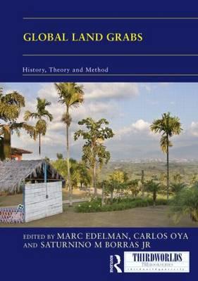 Global Land Grabs: History, Theory and Method