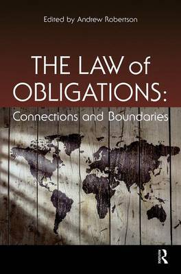 The Law of Obligations: Connections and Boundaries