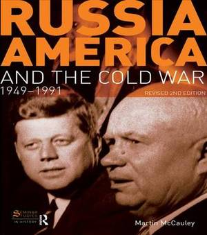 Russia, America and the Cold War: 1949-1991