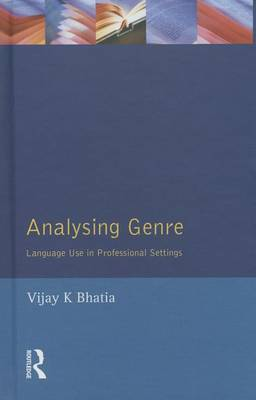 Analysing Genre: Language Use in Professional Settings