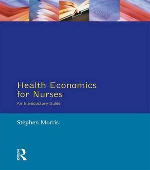 Health Economics for Nurses: Intro Guide