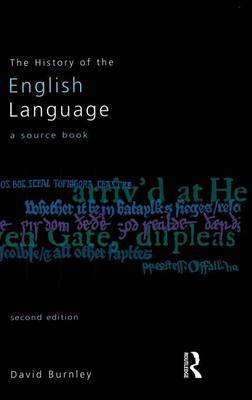 The History of the English Language: A Sourcebook