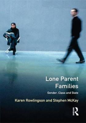 Lone Parent Families: Gender, Class and State