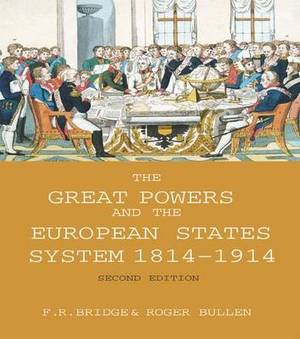 The Great Powers and the European States System, 1814-1914