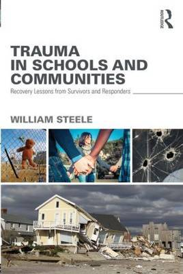 Trauma in Schools and Communities: Recovery Lessons from Survivors and Responders