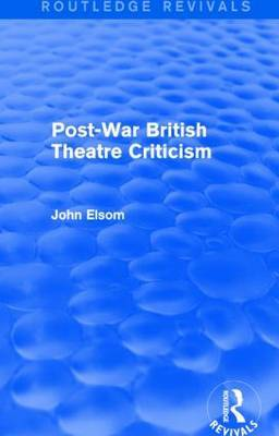 Post-War British Theatre Criticism