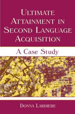 Ultimate Attainment in Second Language Acquisition: A Case Study