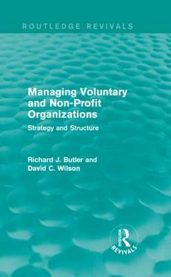 Managing Voluntary and Non-Profit Organizations: Strategy and Structure