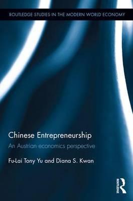 Chinese Entrepreneurship: An Austrian economics perspective