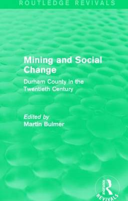 Mining and Social Change: Durham County in the Twentieth Century