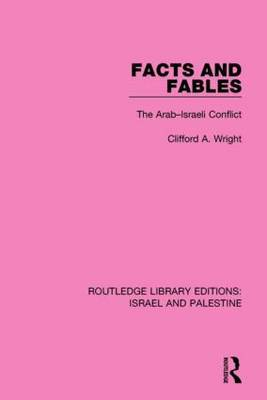 Facts and Fables: The Arab-Israeli Conflict