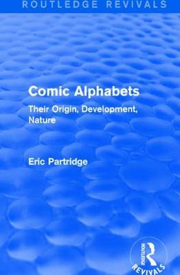 Comic Alphabets: Their Origin, Development, Nature