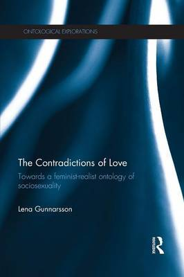 The Contradictions of Love: Towards a feminist-realist ontology of sociosexuality