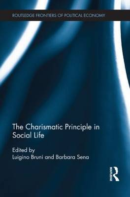 The Charismatic Principle in Social Life
