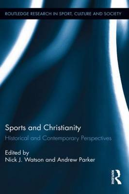 Sports and Christianity: Historical and Contemporary Perspectives