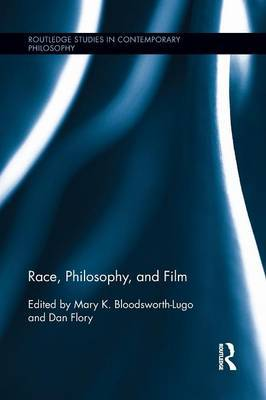 Race, Philosophy, and Film