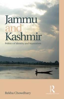 Jammu and Kashmir: Politics of identity and separatism