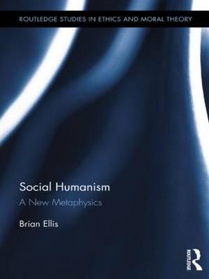 Social Humanism: A New Metaphysics