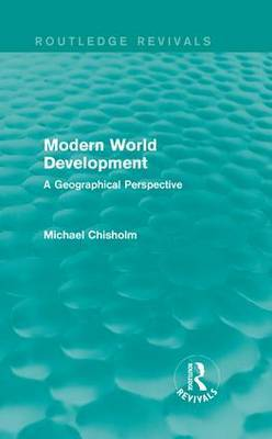 Modern World Development: A Geographical Perspective