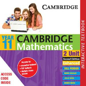 Cambridge 2 Unit Mathematics Year 11 Enhanced Interactve Textbook