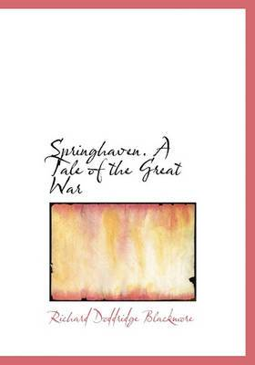Springhaven. a Tale of the Great War