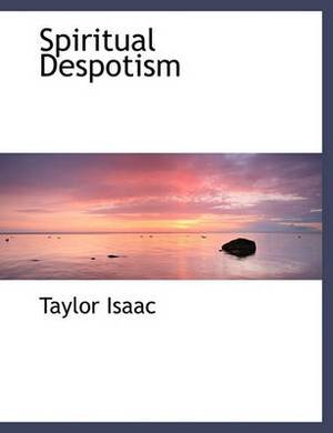 Spiritual Despotism