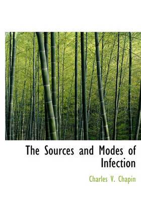 The Sources and Modes of Infection
