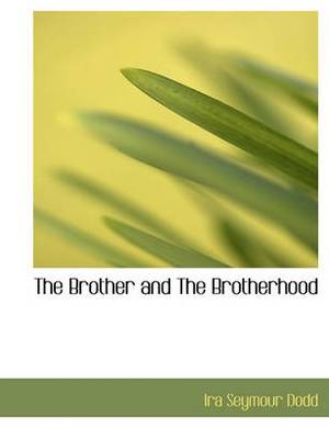 The Brother and the Brotherhood