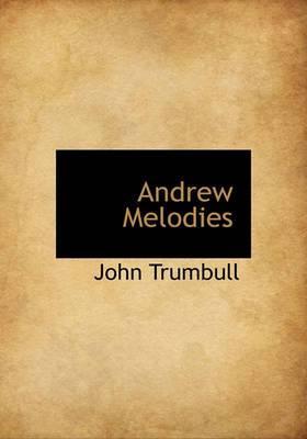 Andrew Melodies