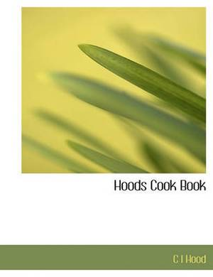 Hoods Cook Book