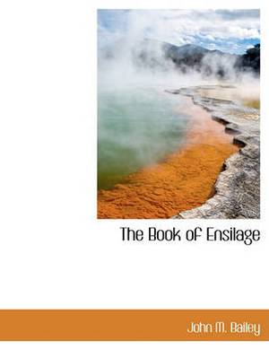 The Book of Ensilage