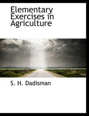 Elementary Exercises in Agriculture
