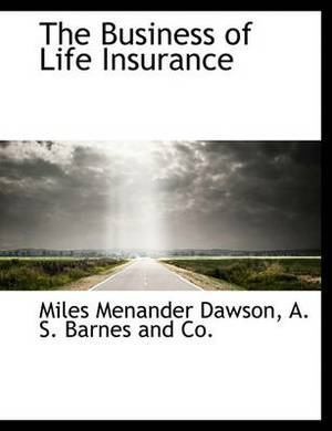 The Business of Life Insurance