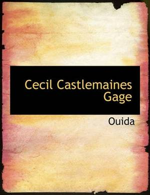 Cecil Castlemaines Gage