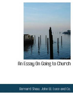An Essay on Going to Church