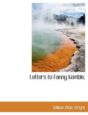 Letters to Fanny Kemble,