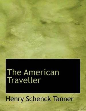 The American Traveller