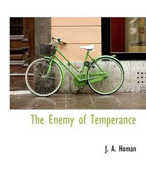 The Enemy of Temperance