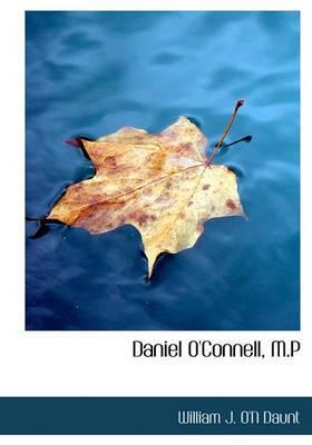 Daniel O'Connell, M.P