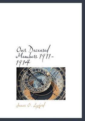 Our Deceased Members 1911-1914