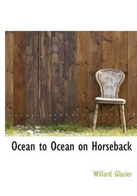 Ocean to Ocean on Horseback