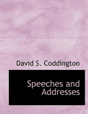 Speeches and Addresses