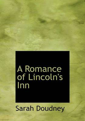 A Romance of Lincoln's Inn