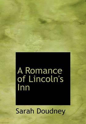 A Romance of Lincoln's Inn